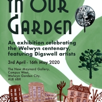 'In Our Garden' at New Maynard Gallery Welwyn April 2nd 2020